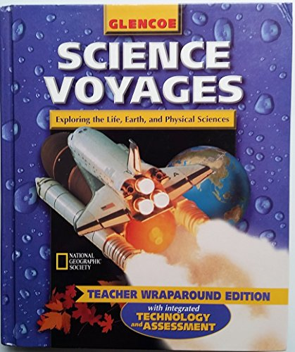 Science Voyages Blue Level (Exploring the Life, Earth, and Physical Sciences): Teacher Wraparound Edition