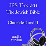 1 Chronicles and 2 Chronicles: JPS Audio Bible |  The Jewish Publication Society