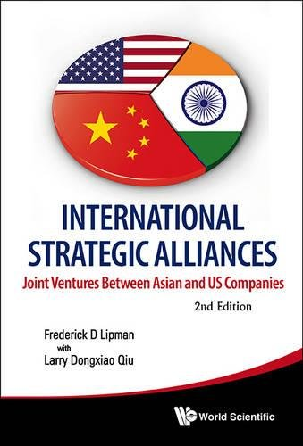 International Strategic Alliances : Joint Ventures between Asian and US Companies