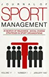 In Search of Relevance Social Change Strategies in Sport Organizations, , 0736015531