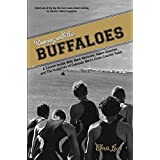 Running with the Buffaloes: A Season Inside with Mark Wetmore, Adam Goucher, and the University of Colorado Men's Cross-Count
