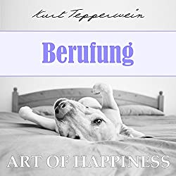 Berufung (Art of Happiness)