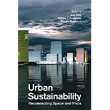 Urban Sustainability: Reconnecting Space and Place
