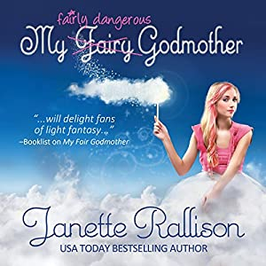 My Fairly Dangerous Godmother Audiobook