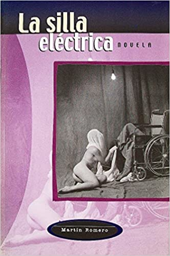 La Silla Electrica (Spanish Edition): Martín Romero: 9789701831144: Amazon.com: Books