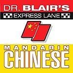 Dr. Blair's Express Lane Chinese | Dr. Robert Blair