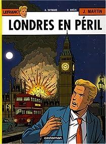 Lefranc, tome 19 : Londres en péril par Taymans