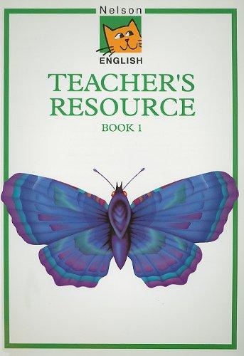Nelson English Teacher's Resource Book 1 (Bk. 1)