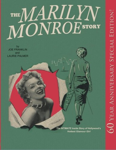 The Marilyn Monroe Story (Special Edition): The Intimate Inside Story of Hollywood's Hottest Glamour Girl.