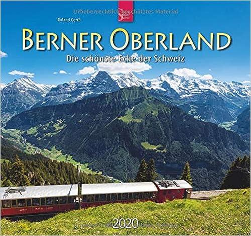 Ebook epub Berner Oberland 2020 - Die schönste Ecke der Schweiz: Mittelformat-Kalender