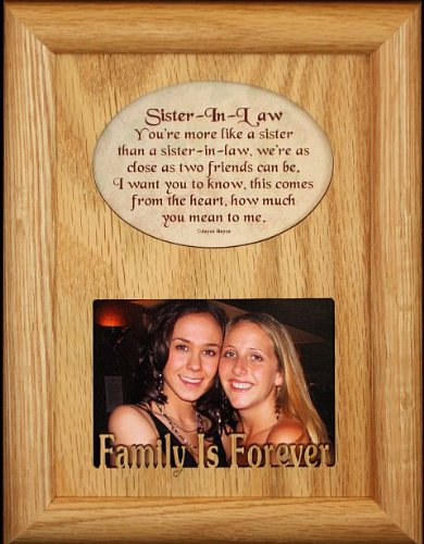 SISTER-IN-LAW Laser & Poetry Oak Picture Frame ~ Wonderful Keepsake frame for a Sister in Law ~ Holds a 2.5