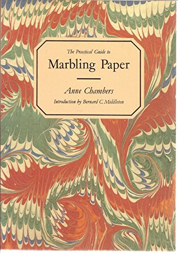 The Practical Guide to Marbling Paper