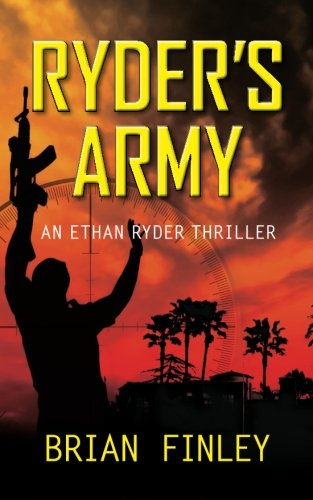 Ryder's Army: An Ethan Ryder Thriller ebook
