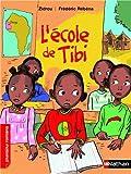 """Afficher """"L'école de Tibi"""""""