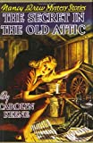 The Secret in the Old Attic, Carolyn Keene, 1557092788