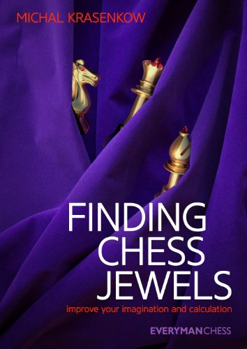 Finding Chess Jewels: Improve your Imagination and (Jewel Findings)