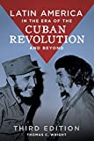 img - for Latin America in the Era of the Cuban Revolution and Beyond, 3rd Edition book / textbook / text book