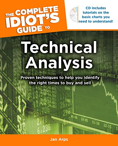 The Complete Idiot's Guide to Technical Analysis (The Complete Idiots Guide To Stock Investing)