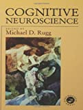 Cognitive Neuroscience, , 0863774903