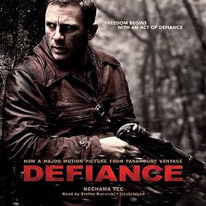 Defiance The Bielski Partisans by Nechama Tec