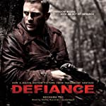 Defiance: The Bielski Partisans   Nechama Tec