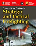Evidence-Based Practices For Strategic And Tactical Firefighting