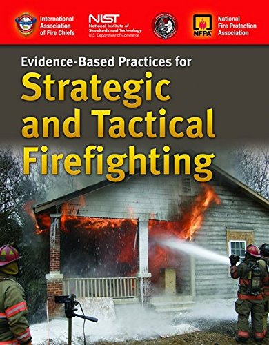 Evidence-Based Practices For Strategic And Tactical Firefighting cover