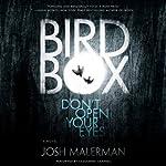 Bird Box: A Novel | Josh Malerman