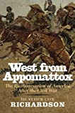 West from Appomattox, Heather Cox Richardson, 0300136307