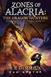 img - for Zones of Alacria: The Dragon Hunters: NOVELLA SIDE QUEST in The Experimental Alchemist Series book / textbook / text book