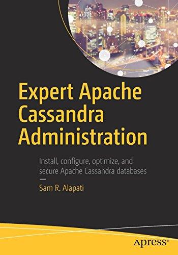 Expert Apache Cassandra Administration by Apress