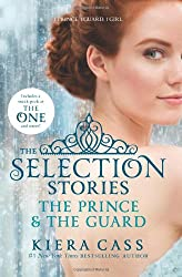 The Selection Stories: The Prince & The Guard (The Selection Novellas)