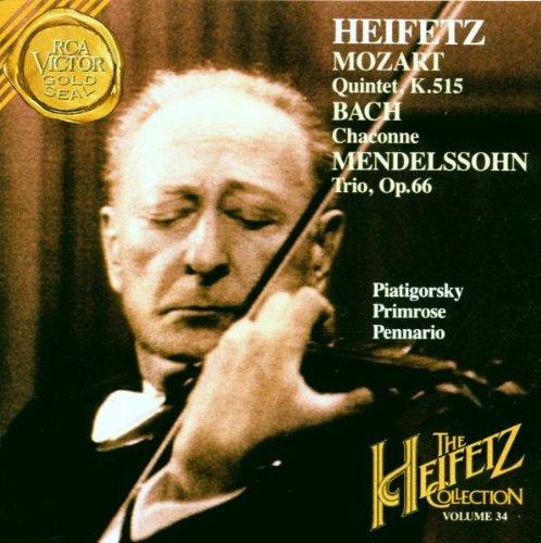 The Heifetz Collection, Volume 34 - Mozart: Quintet, K.515/Bach,Chaconne/Mendelssohn: Trio No.2