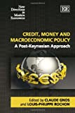 Credit, Money and Macroeconomic Policy, , 1848440677