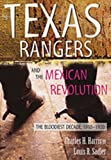 The Texas Rangers and the Mexican Revolution, Charles H. Harris and Louis R. Sadler, 0826334849