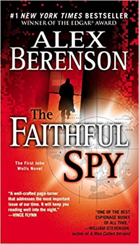 Amazon Com The Faithful Spy John Wells No 1 9780515144345