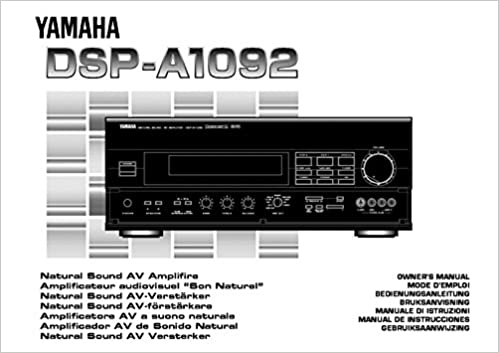 Yamaha DSP-A1092 Amplifier Owners Manual [Plastic Comb] [Jan 01, 1900] Misc: Misc: 0705210018516: Amazon.com: Books