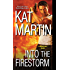 Into the Firestorm (BOSS, Inc.)