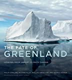 The Fate of Greenland: Lessons from Abrupt Climate