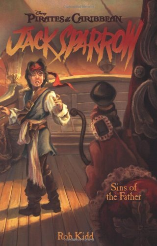 Sins of the Father (Pirates of the Caribbean: Jack Sparrow #10)