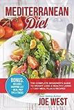 Mediterranean Diet: The Complete Beginner's Guide