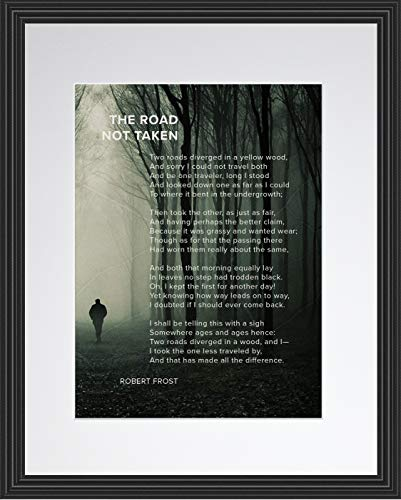 The Road Not Taken Poem by Robert Frost | Motivational Poster, Print, Photo, Picture or Framed Wall Art Decor - Inspirational Poems Collection - Holidays (11x14 Framed)