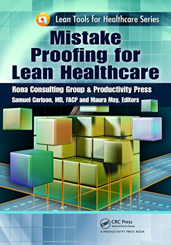 Mistake Proofing for Lean Healthcare (Lean Tools for Healthcare Series) Pdf