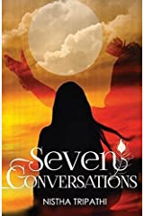 Seven Conversations by Nistha Tripathi(2014-08-28) Paperback
