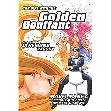 The Girl with the Golden Bouffant: An Original Jane Bond Parody