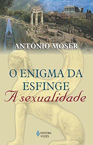 Download O enigma da esfinge: A sexualidade (Portuguese Edition) pdf epub
