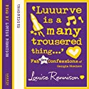 Confessions of Georgia Nicolson (8) - 'Luuurve is a many trousered thing...' Audiobook by Louise Rennison Narrated by Louise Rennison