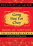 Gong Hee Fot Choy Book of Fortune: A Fortune-Telling Game