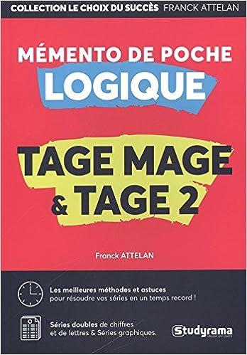 Mémento de poche Logique Tage Mage & Tage Mage 2 Le choix du succès: Amazon.es: Attelan Franck: Libros en idiomas extranjeros