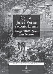 Quand Jules Verne raconte la mer : Vingt Mille Lieues sous les mers